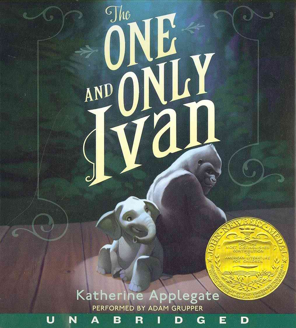 [CD] The One and Only Ivan By Applegate, Katherine/ Castelao, Patricia (ILT)/ Grupper, Adam (NRT)